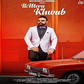 Ik Mera Khwab (feat. Palak Muchhal)
