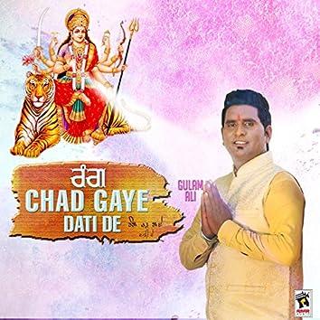 Rang Chad Gaye Dati De