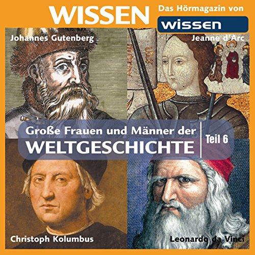 Große Frauen und Männer der Weltgeschichte 6 Titelbild