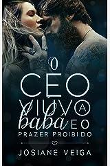 O CEO VIÚVO, A BABÁ E O PRAZER PROIBIDO eBook Kindle