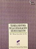 Teoría e historia de la catalogación de documentos