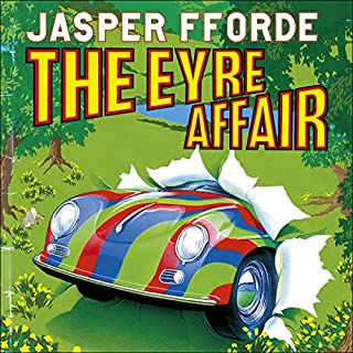 The Eyre Affair                   By:                                                                                                                                 Jasper Fforde                               Narrated by:                                                                                                                                 Gabrielle Kruger                      Length: 9 hrs and 10 mins     116 ratings     Overall 4.4