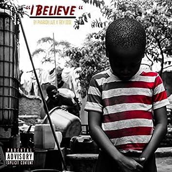 I Believe (feat. Trey Dose)