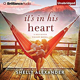 It's in His Heart     A Red River Valley Novel              Autor:                                                                                                                                 Shelly Alexander                               Sprecher:                                                                                                                                 Cris Dukehart                      Spieldauer: 8 Std. und 34 Min.     7 Bewertungen     Gesamt 4,7