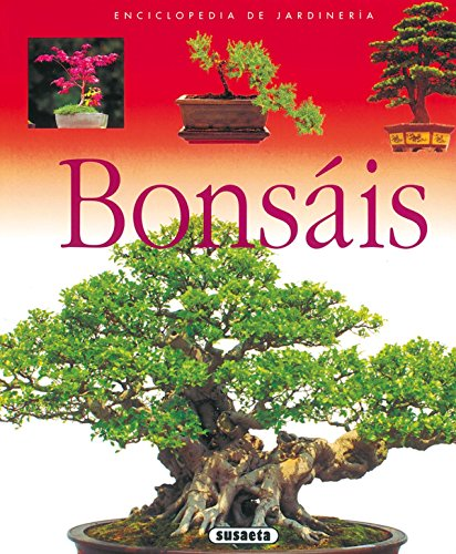 Bonsais (Enci. De Jardineria) (Enciclopedia De Jardinería)