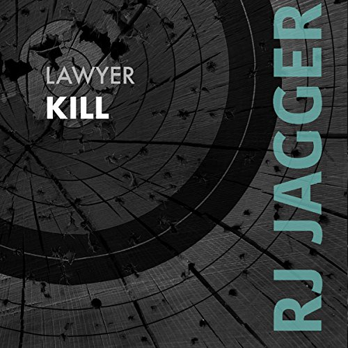 Lawyer Kill audiobook cover art