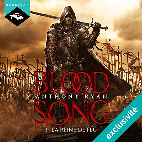 Couverture de La Reine de feu (Blood Song 3)