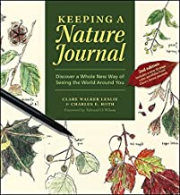 Keeping a Nature Journal: Discover a Whole New Way of Seeing the World Around You