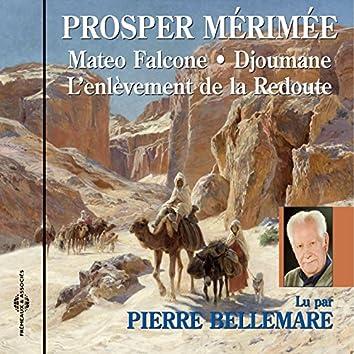 Prosper Mérimée : Mateo Falcone et autres textes