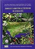 Arboles y arbustos autóctonos de Andaluca