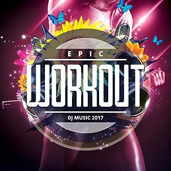 Epic Workout Music 2017 (50 EDM, Trap & Melbourne Hits)