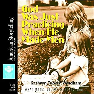 God Was Just Practicing When He Made Men audiobook cover art