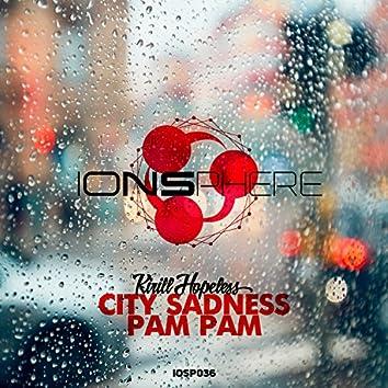 City Sadness | Pam Pam
