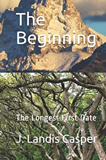 The Beginning: The Longest First Date
