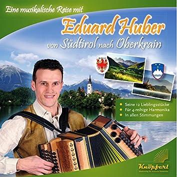 Eduard Huber von Südtirol nach Oberkrein