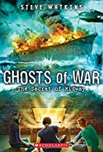 The Secret of midway (ghosts of War # 1)