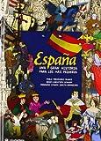 España una gran historia para los más pequeños (Infantil y juvenil)