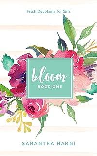 Bloom: Me & God (Bloom: Fresh Devotions for Girls) (Volume 1)