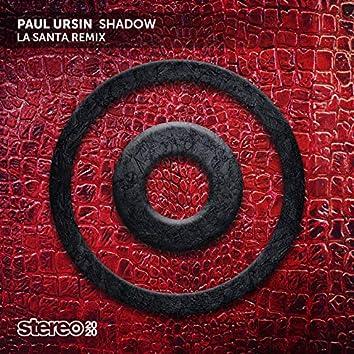 Shadow (La Santa Remix)