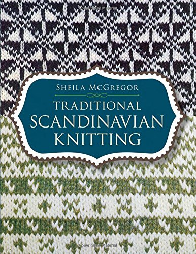 Traditional Scandinavian Knitting (Dover Knitting, Crochet, Tatting, Lace)の詳細を見る