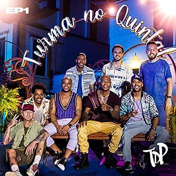 Turma no Quintal EP 1 (Ao Vivo)