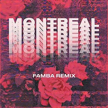 Montreal (Famba Remix)