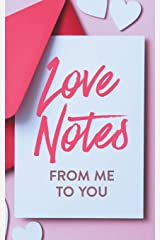 Love Notes From Me to You: A Fun and Personalized Book With Prompts to Fill Out (Activity Books for Couples Series) Paperback