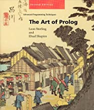 The Art of Prolog, Second Edition: Advanced Programming Techniques (Logic Programming) by Ehud Sterling Leon; Shapiro (1994-05-03)