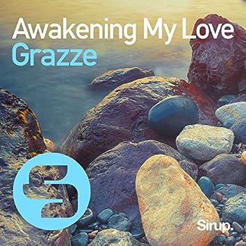 Awakening My Love