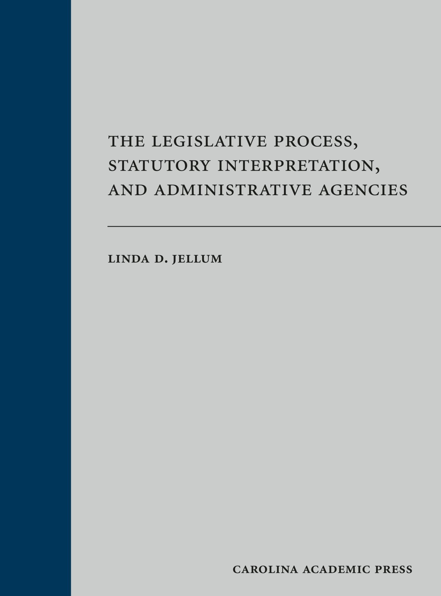 Image OfThe Legislative Process, Statutory Interpretation, And Administrative Agencies