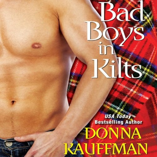 Bad Boys in Kilts audiobook cover art