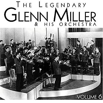 The Legendary Glenn Miller, Vol. 6