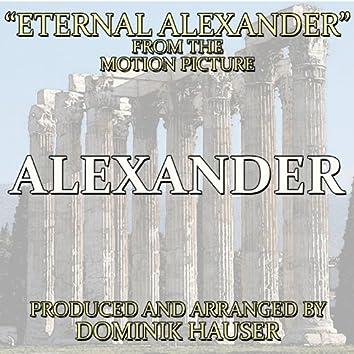 """Eternal Alexander (From """"Alexander"""")"""
