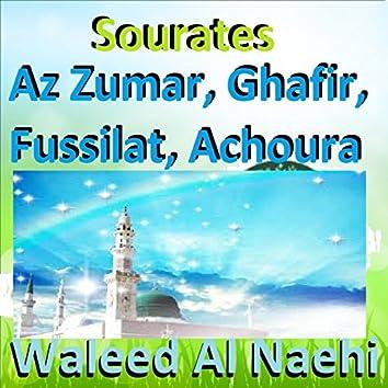 Sourates Az Zumar, Ghafir, Fussilat, Achoura (Quran)