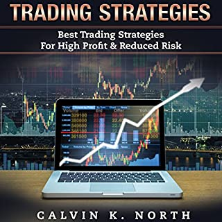 Trading Strategies: Best Trading Strategies For High Profit & Reduced Risk (2 manuscripts: Options Trading + Trading For Beginners) audiobook cover art