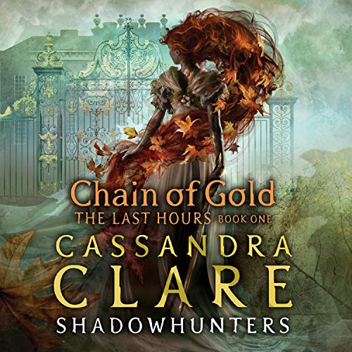 The Last Hours: Chain of Gold  By  cover art