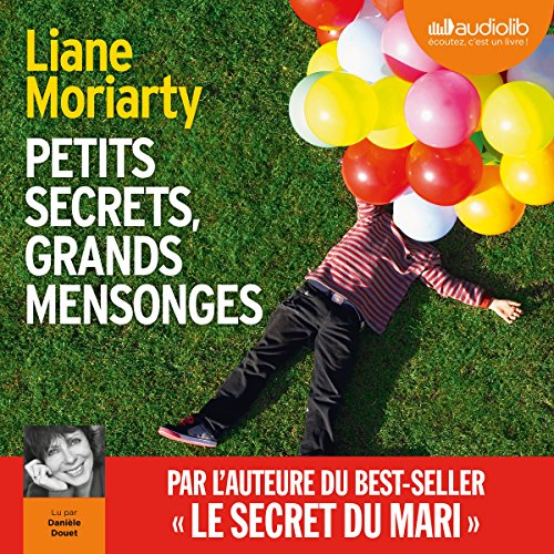 Petits secrets, grands mensonges - Big Little Lies audiobook cover art