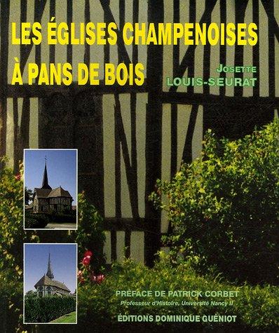 Les églises champenoises à pans de bois