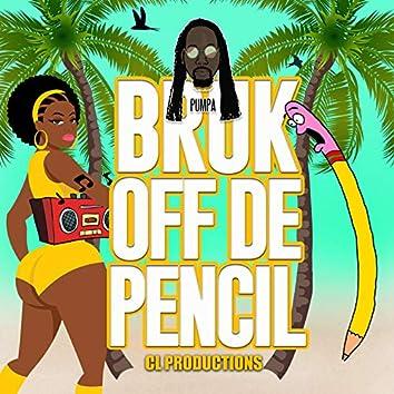 Bruk off De Pencil