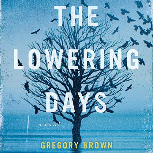 The Lowering Days cover art