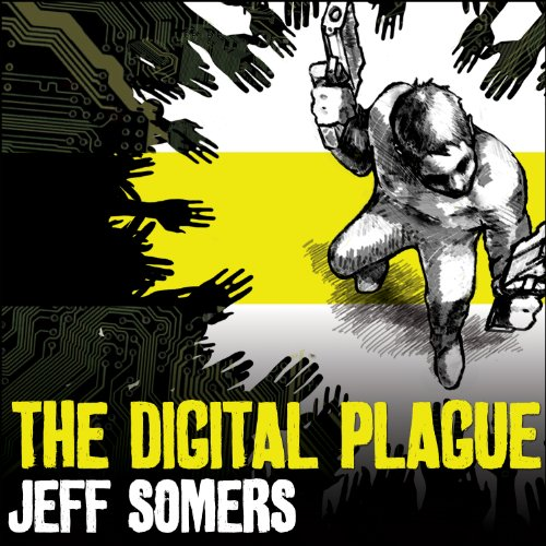 The Digital Plague audiobook cover art