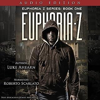 Euphoria Z: Euphoria Z, Book 1 audiobook cover art