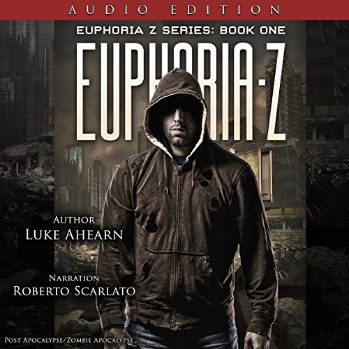 Euphoria Z: Euphoria Z, Book 1 audiobook cover art
