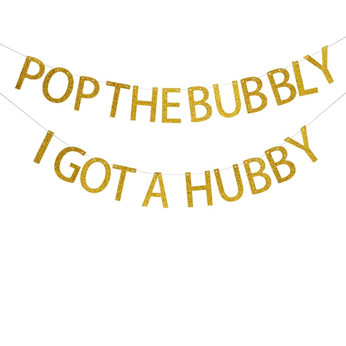 Pop The Bubbly I Got A Hubby Gold Glitter banner for bachelorette party,bridal shower,wedding reception and engagement party