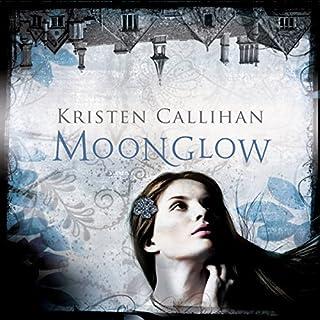 Moonglow     Darkest London, Book 2              Autor:                                                                                                                                 Kristen Callihan                               Sprecher:                                                                                                                                 Moira Quirk                      Spieldauer: 12 Std. und 32 Min.     2 Bewertungen     Gesamt 5,0