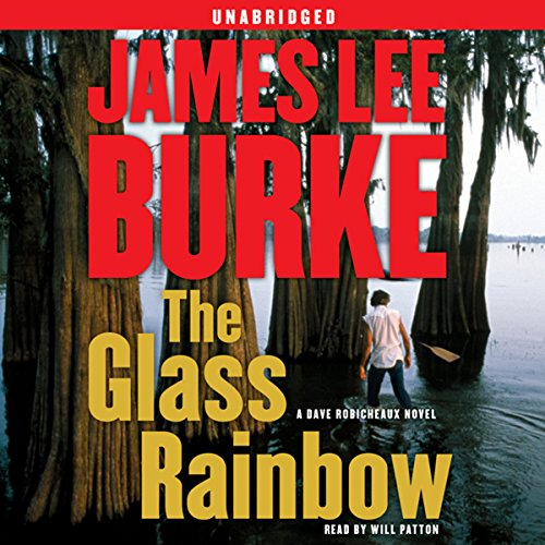 The Glass Rainbow: A Dave Robicheaux...