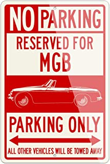 Legend Lines MG MGB Convertible 1962-1980 Reserved Parking Only Aluminum Sign - 12 by 18 inches (1, Large) - Great British Classic Car Gift