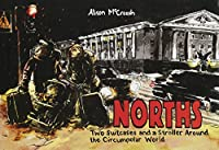 Norths: Two Suitcases & a Stroller Around the Circumpolar World