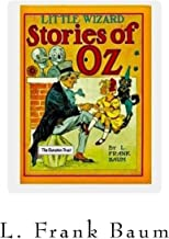 Little Wizard Stories of Oz: - Oz -