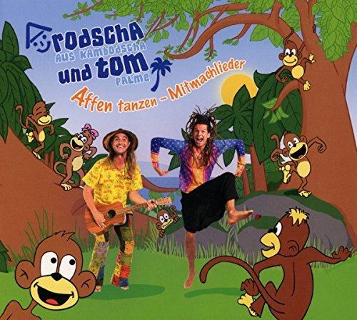 Affen tanzen - Mitmachlieder (Kinderlieder - die auch Erwachsene begeistern) by Rodscha aus Kambodscha und Tom Palme